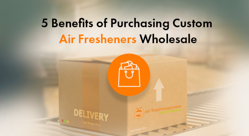 5 Benefits of Purchasing Custom Air Fresheners Wholesale