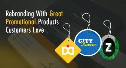 Rebranding With Great Promotional Products Customers Love