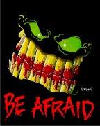 Be Afraid Air Freshener | My Air Freshener